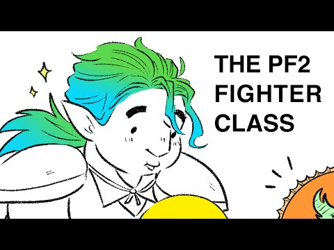 Pathfinder 2e Animated: The Fighter Class |