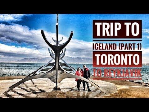 Toronto To Reykjavik, Iceland Travel Vlog Part 1, April 2019