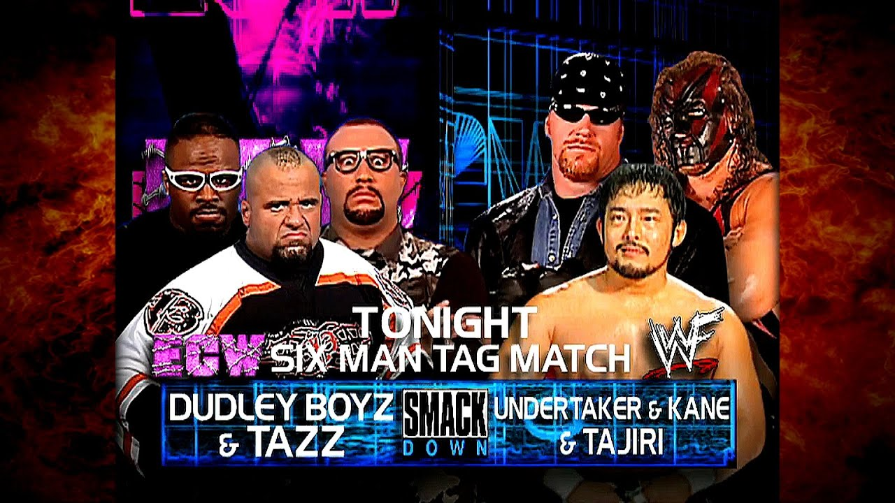 Kane & The Undertaker w/ Sara & Tajiri vs The Dudley Boyz & Tazz 6 Man Tag Team Match 7/19/01