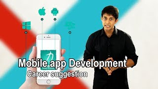 What is Mobile app Development। Income,  job market । Career suggestion