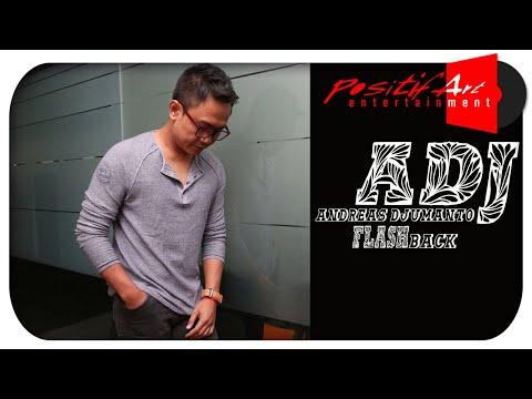 Andreas Djumanto - FLASH BACK ( Masa Kecil )