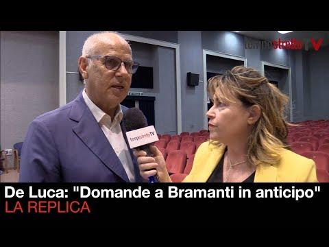"""De Luca: """"Domande a Bramanti in anticipo"""". La replica"""