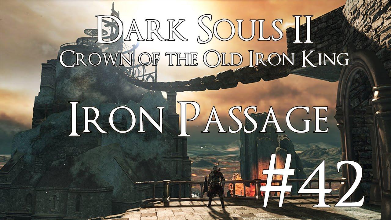 Crown Of The Old Iron King: Dark Souls 2 DLC II [CotOIK] PC 100% Walkthrough 42 ( Iron