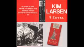 KIM LARSEN - 'Just Tell Her Jim said Hello' ! - Elvis cover version