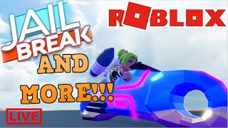 Playing ROBLOX JAILBREAK AND OTHER GAMES!!!