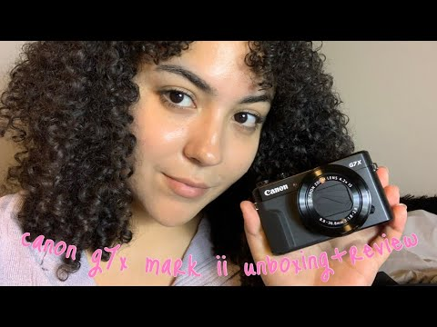 CANON G7X MARK II CAMERA UNBOXING+REVIEW