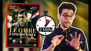 Le Caire confidentiel - critique en 2min