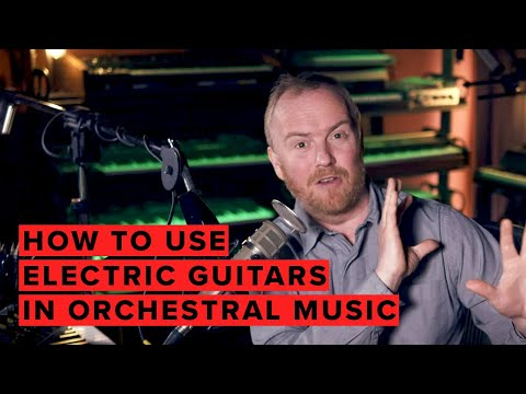 How To Use Electric Guitars In Orchestral