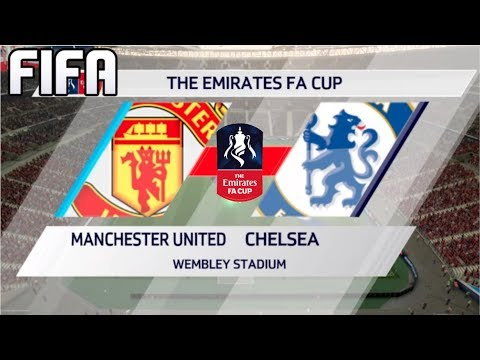 FIFA 18 - MANCHESTER UNITED VS CHELSEA - PLAYING THE FA CUP FINAL!
