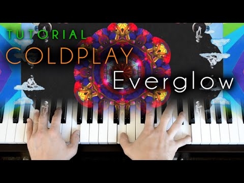 Everglow (piano tutorial) Coldplay