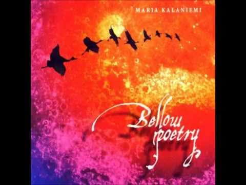 Maria Kalaniemi - Bellow poetry (2006)