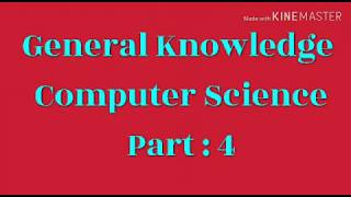 General knowledge in computer science