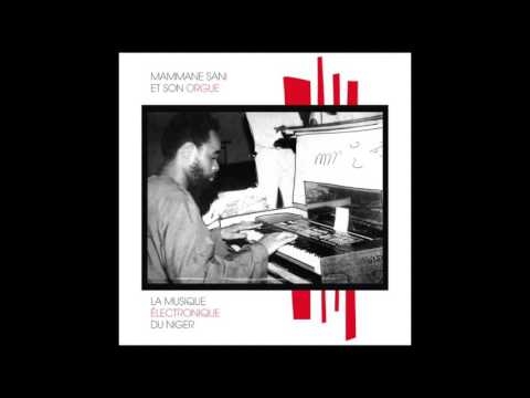 Mammane Sani et son Orgue - La Musique Electronique du Niger (1979) FULL ALBUM