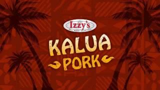 Izzys Kalua Pork