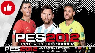 PES 2012 Next Season Patch 2019 • Download&Install • PC/HD