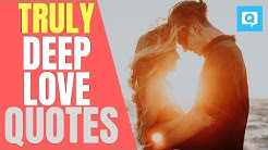 Unconditional Deep Love Quotes and Sayings