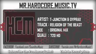T-Junction & Dyprax - Religion Of The Beast [HD]