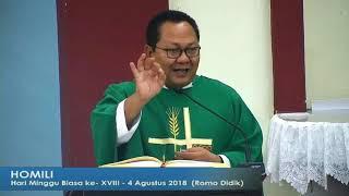 Kedalaman Iman Katolik adalah Iman pribadi Yesus - Homili Romo Didik 4 Agustus 2018