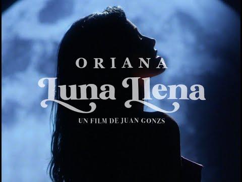 "Oriana presenta ""Luna Llena"""