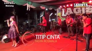 Titip Cinta - Tasya Rosmala - Lagista Live Batu Malang 2017