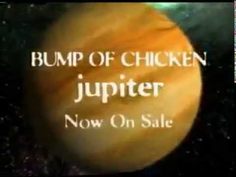 bump of chicken jupiter youtube