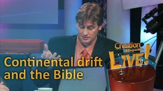 Continental drift and the Bible -- Creation Magazine LIVE! (2-07) by CMIcreationstation