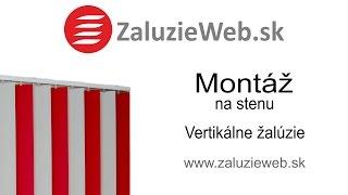 Montáž vertikálnej žalúzie na stenu - ZaluzieWeb.sk