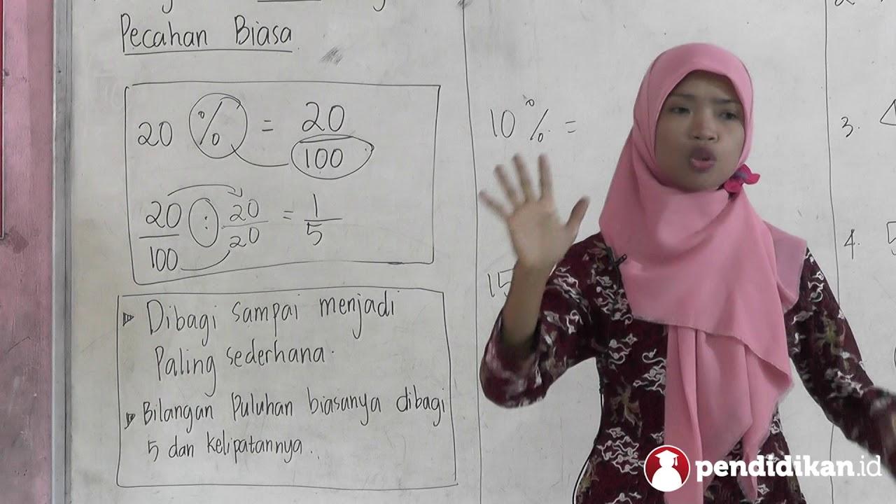 Kelas 4 Matematika Persen Menjadi Pecahan Biasa Video Pendidikan Indonesia Youtube