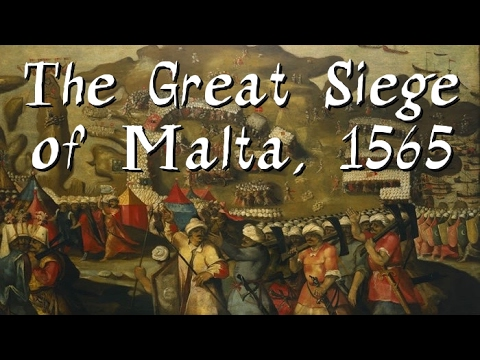 The Great Siege of Malta, 1565