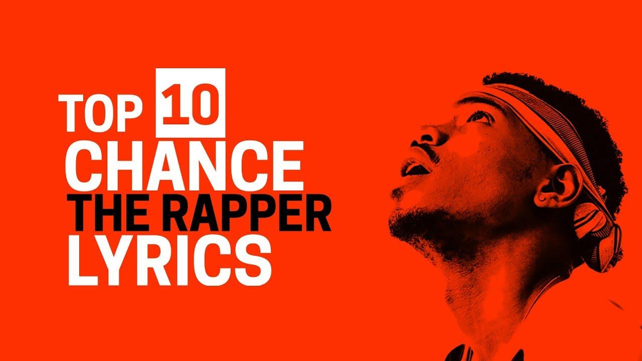 10 Unforgettable Chance The Rapper Lyrics
