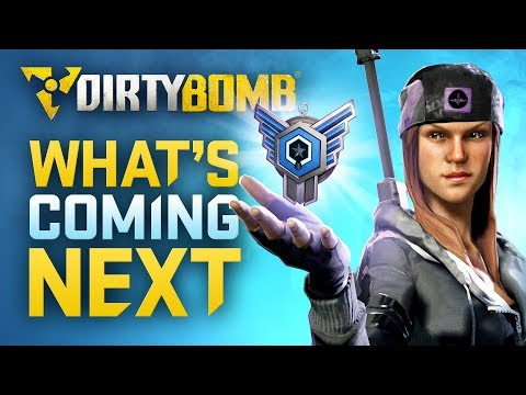 Dirty Bomb: What's Coming Next