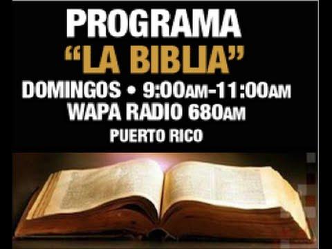 La Biblia: Wapa Radio 680: 25 mayo 2014