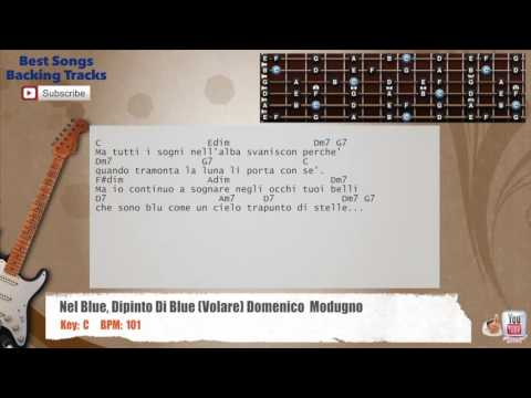 Nel Blue, Dipinto Di Blue (Volare) - Domenico Modugno Guitar Backing Track with chords and lyrics