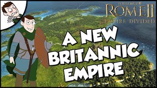 Trying to Make a Britannic Empire Total War Rome 2 Empire Divided DLC Gameplay