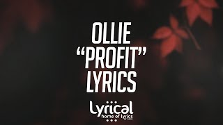 Ollie - Profit (ft. Alexa Lusader) (Prod. Kevin Peterson) Lyri…