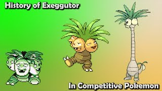 How GOOD was Exeggutor ACTUALLY? - History of Exeggutor in Competitive Pokemon (Gens 1-7)