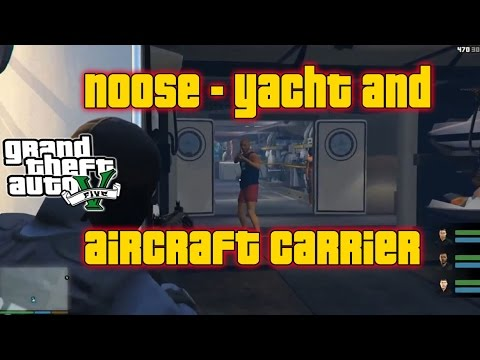 GTA V  - NOoSE - Yacht and Aircraft Carrier