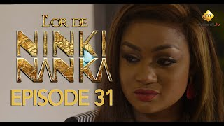 Série - L'or de Ninki Nanka - Episode 31