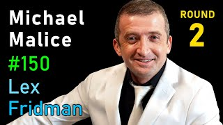 Michael Malice: The White Pill, Freedom, Hope, and Happiness Amidst Chaos | Lex Fridman Podcast #150