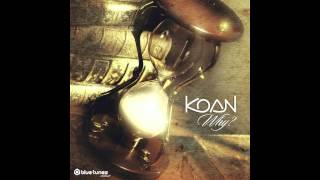 Koan - The Appearance Of Unicorn - Official