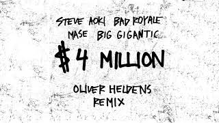 Steve Aoki & Bad Royale - $4,000,000 feat. Ma$e & Big Gigantic (Oliver Heldens Remix) [Ultra Music]