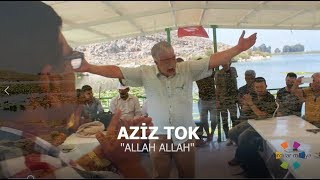 Aziz TOK - Allah Allah (Yeni Klip)