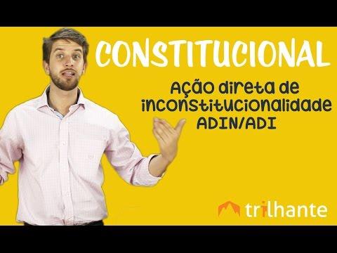 Ação Direta De Inconstitucionalidade ADIN / ADI - Constitucional OAB
