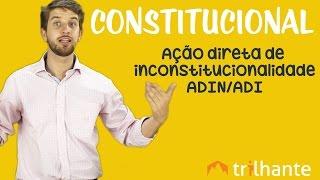 Acao Direta de Inconstitucionalidade ADIN ADI - Constitucional OAB