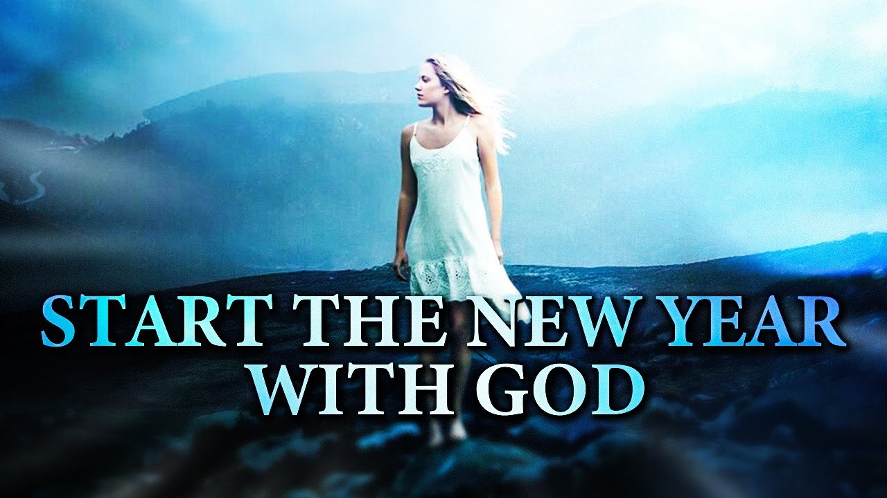 START THE YEAR WITH GOD | FILL YOUR YEAR WITH HIS PRESENCE | MOTIVATIONAL VIDEO