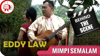 Eddy Law - Behind The Scenes Video Klip Mimpi Semalam - NSTV - TV Musik Indonesia