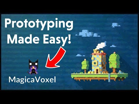 PROTOTYPE YOUR VIDEO GAME! (MagicaVoxel...