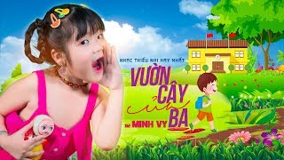 Vườn Cây Của Ba ♪ Bé Minh Vy [MV 4K]☀ Ca Nhạc Thiếu Nhi Hay Nhất Cho Bé