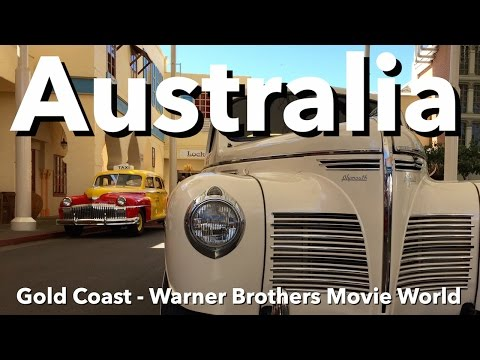 Australia - Gold Coast - Warner Brothers Movie World
