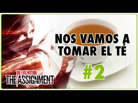 "The Evil Within | DLC ""The Assignment"" | NOS VAMOS A TOMAR EL TE | #2 | Jota Delgado"